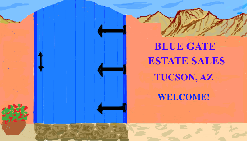 Blue Gate Estate Sales Tucson, AZ